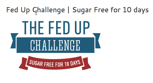 Day 5: Halfway to Completing the Fed Up Challenge
